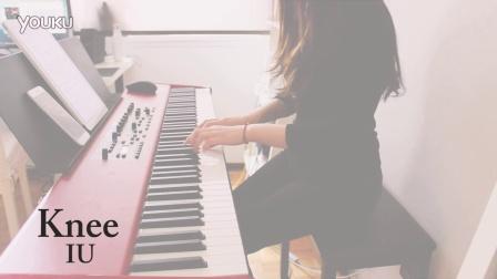 【钢琴】Knee - IU