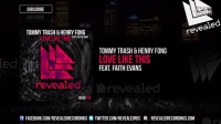 【Hardwell资讯】Tommy Trash & Henry Fong feat. Faith Evans - Love Like This